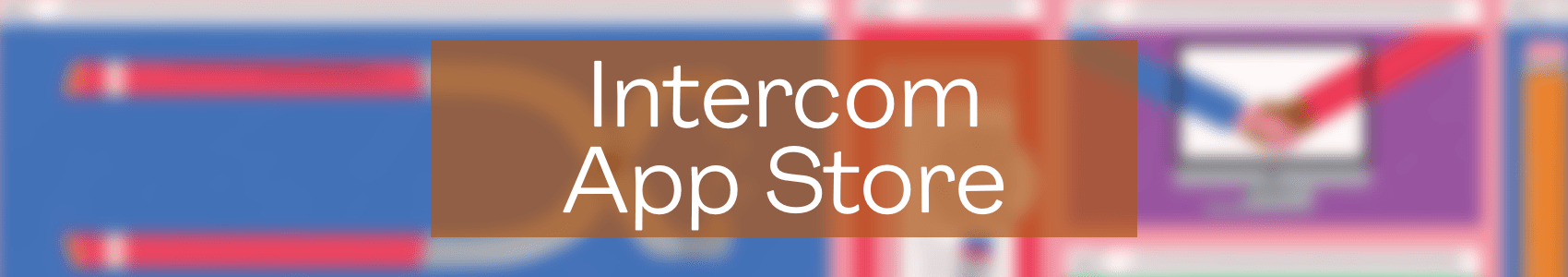 Intercom App Store