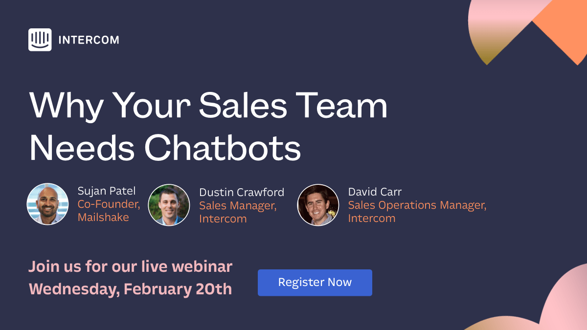 Webinar: Why Your Sales Team Needs Chatbots