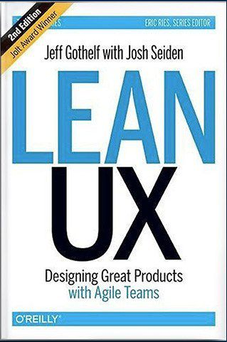 Lean UX by Jeff Gothelf with Josh Seiden