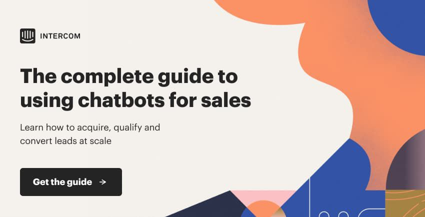 Complete Guide for Using Chatbots for Sales
