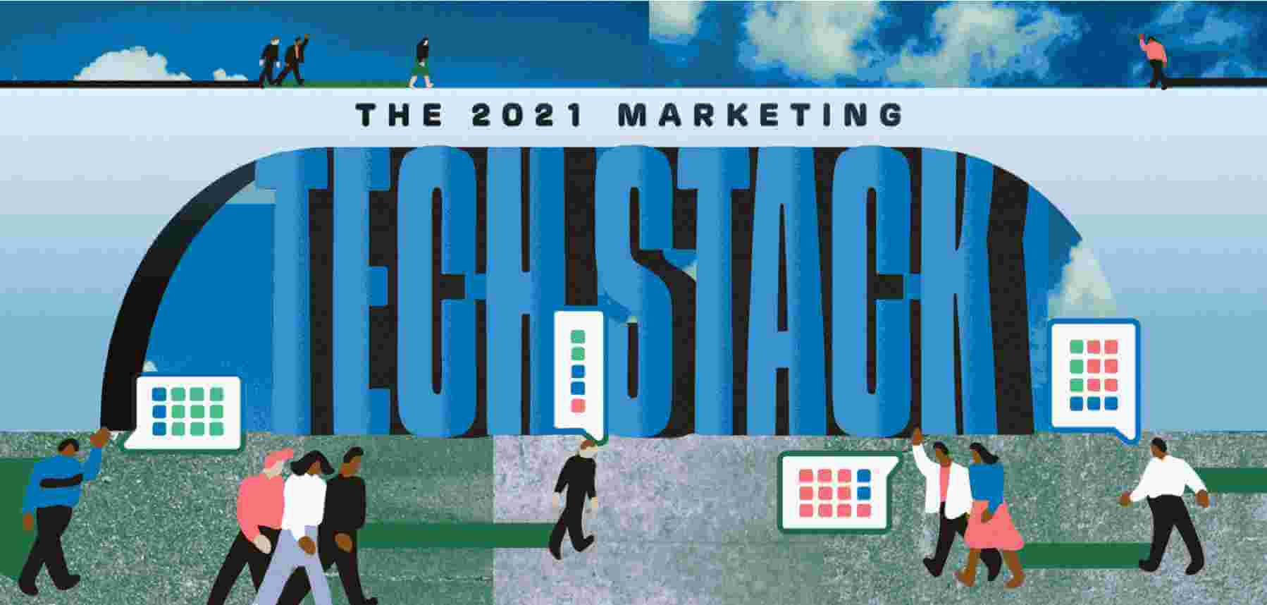 The ultimate marketing technology stack for 2021