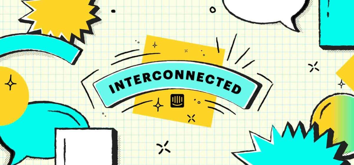 interconnected launch blog hero