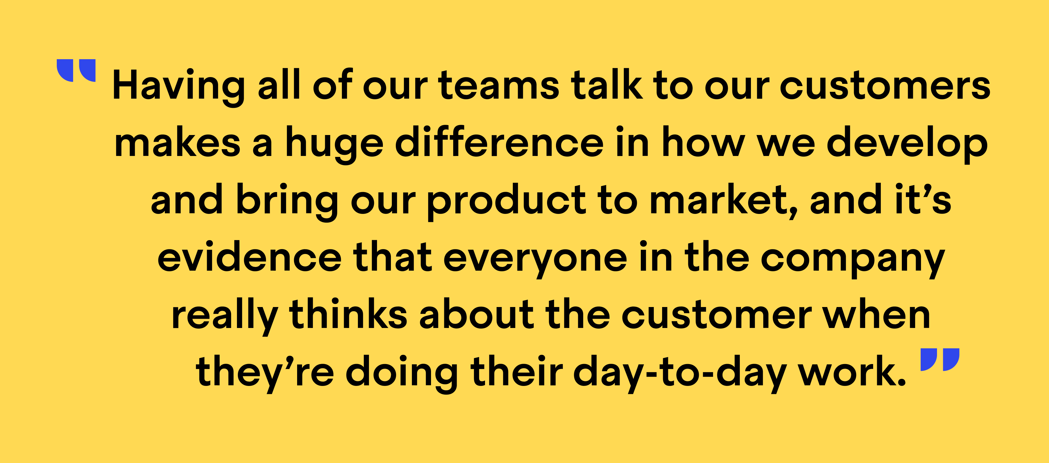 """Quote from Richard Hall, Director of Support Operations at Zapier: """"Having all of our teams talk to our customers makes a huge difference in how we develop and bring our product to market, and it's evidence that everyone in the company really thinks about the customer when they're doing their day-to-day work"""""""