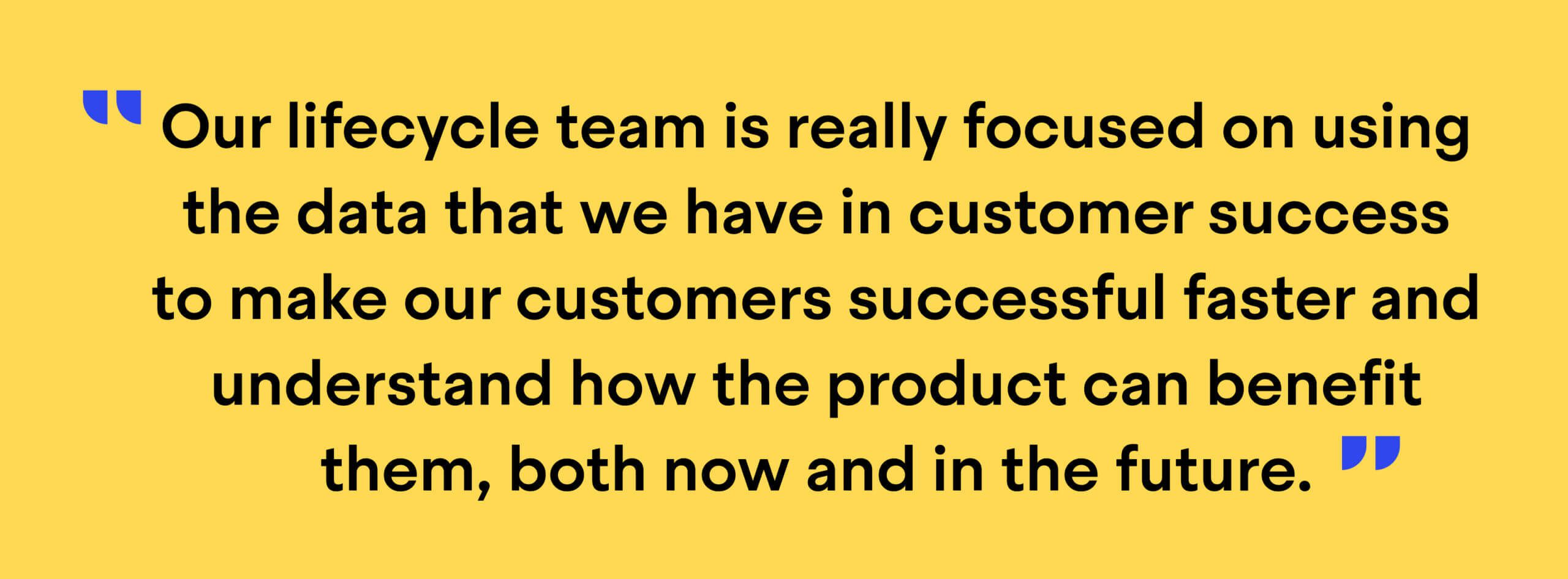 """Quote from Christine Werner, Senior Director of Customer Success at Typeform: """"Our lifecycle team is really focused on using the data that we have in customer success to make our customers successful faster and understand how the product can benefit them, both now and in the future."""""""