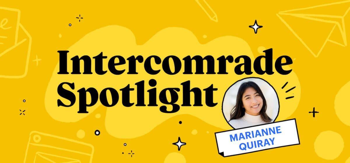 Intercomrade Spotlight - Marianne Quiray