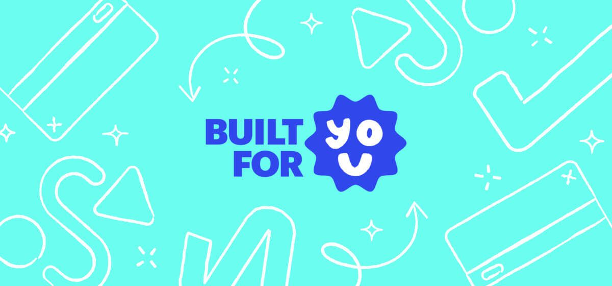 Built for you hero image