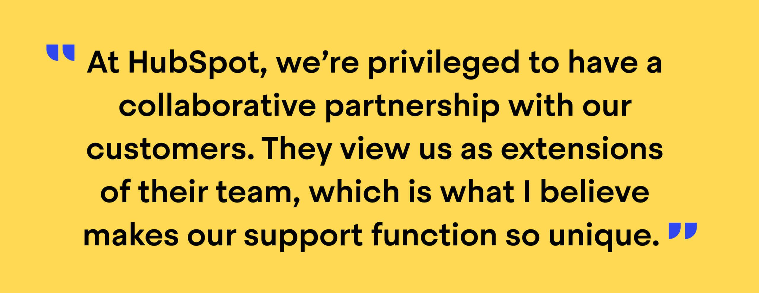 """Quote from Jean-Bernard Baptiste: """"At HubSpot, we're privileged to have a collaborative partnership with our customers. They view us as extensions of their team, which is what I believe makes our support function so unique."""""""