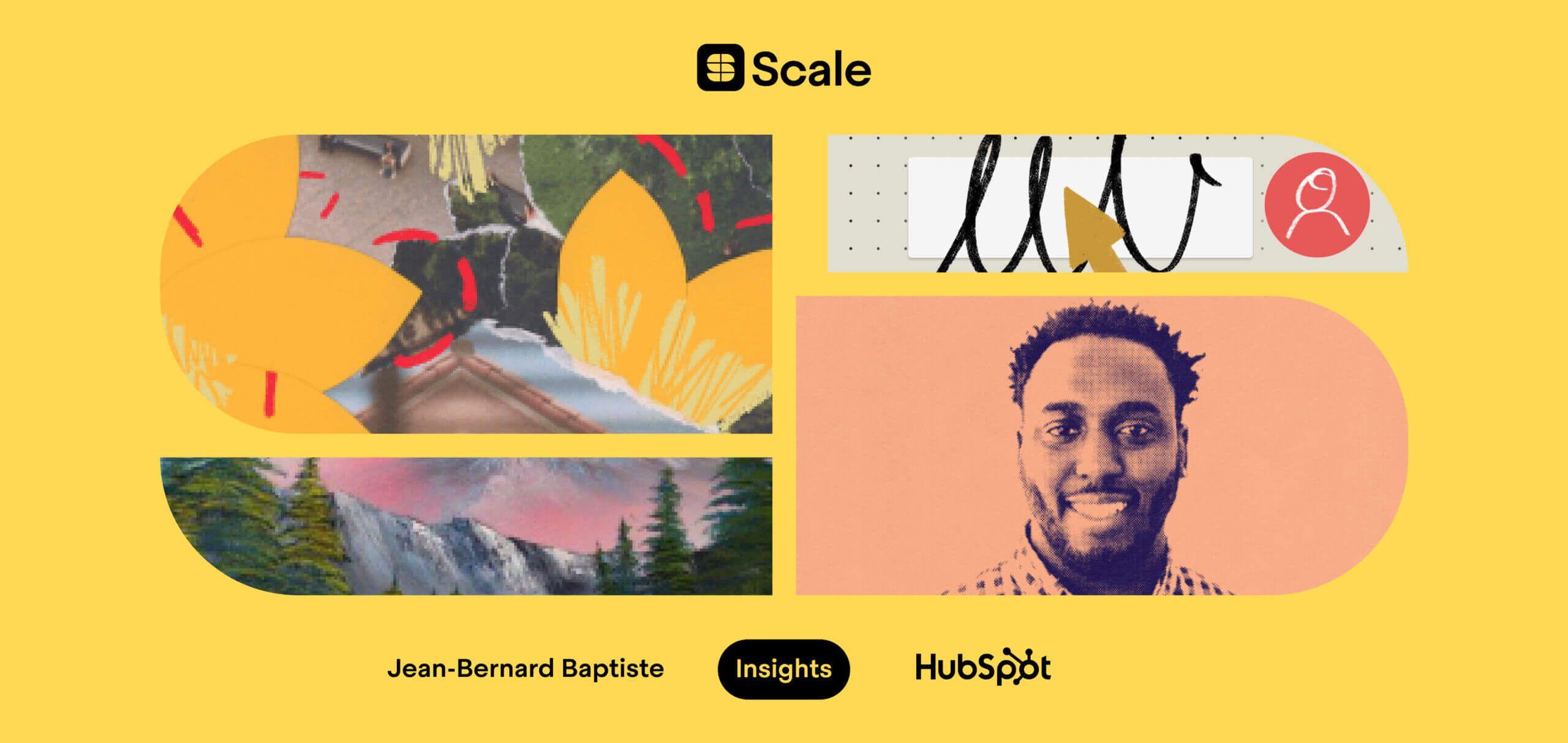 Success at scale: HubSpot's Jean-Bernard Baptiste on unlocking business growth through great customer experiences