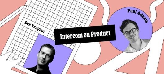 Intercom on Product Episode 11