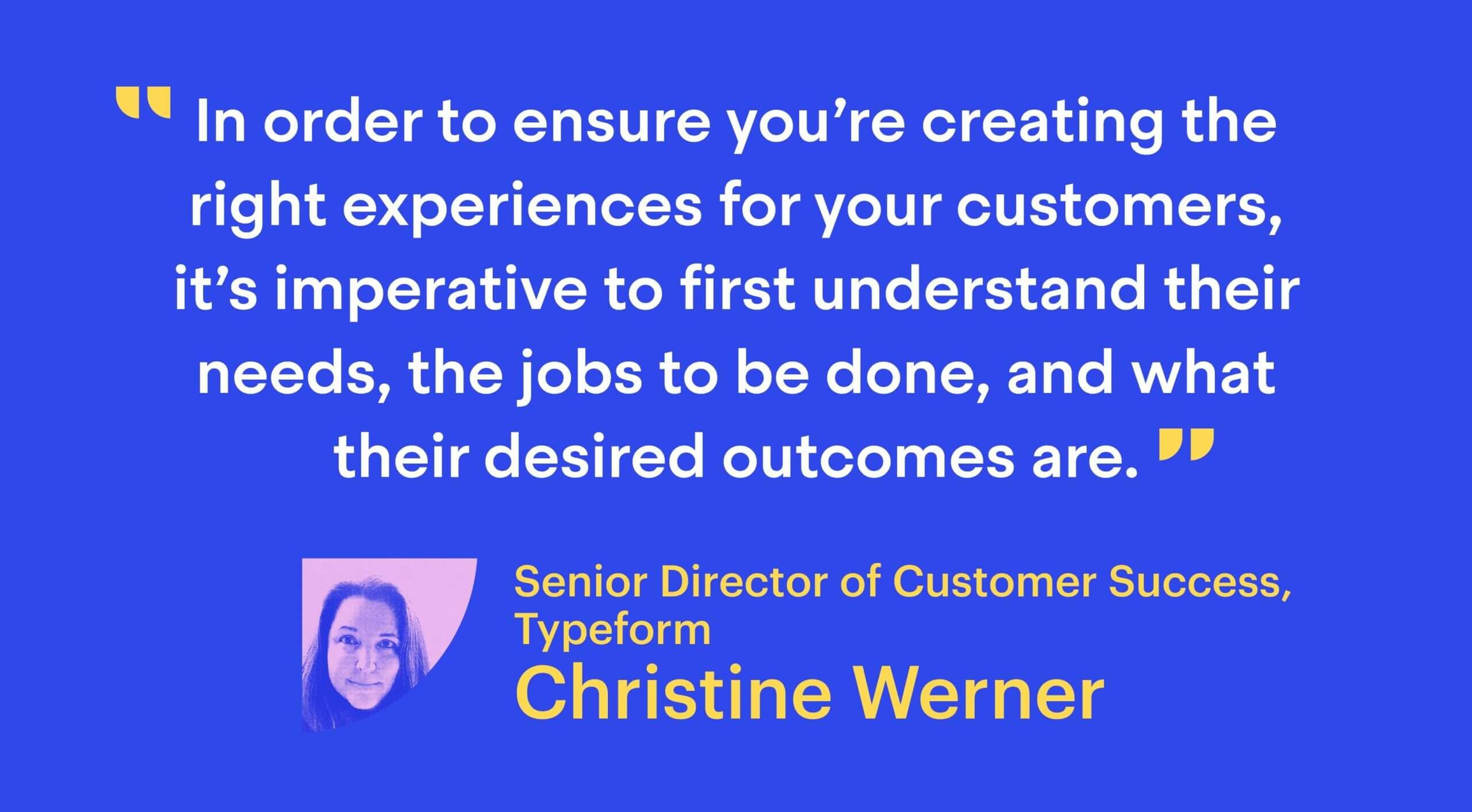 Christine Werner, Senior Director of Customer Success at Typeform